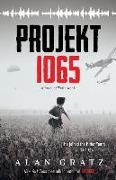 Cover-Bild zu Gratz, Alan: Projekt 1065: A Novel of World War II