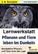Cover-Bild zu Lernwerkstatt Pflanzen und Tiere leben im Dunkeln (eBook) von Hammelstein, Anja