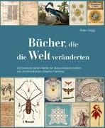 Cover-Bild zu Bücher, die die Welt veränderten von Clegg, Brian
