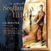 Cover-Bild zu Masuth, Andreas: Die größten Fälle von Scotland Yard, Folge 5: Sein letzter Fall (Audio Download)