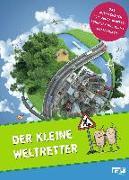 Cover-Bild zu Der kleine Weltretter von Kersting, Rieke (Hrsg.)