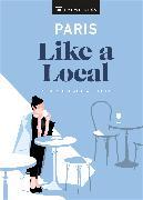 Cover-Bild zu DK Eyewitness: Paris Like a Local
