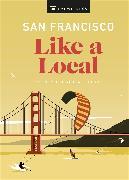 Cover-Bild zu DK Eyewitness: San Francisco Like a Local