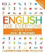 Cover-Bild zu DK: English for Everyone Course Book Level 2 Beginner
