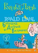 Cover-Bild zu The BFG (eBook) von Dahl, Roald