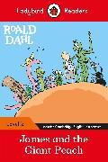 Cover-Bild zu Ladybird Readers Level 2 - Roald Dahl: James and the Giant Peach (ELT Graded Reader) von Dahl, Roald