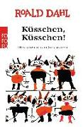 Cover-Bild zu Küsschen, Küsschen! von Dahl, Roald