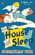 Cover-Bild zu Coe, Jonathan: The House of Sleep