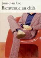 Cover-Bild zu Coe, Jonathan: Bienvenue Au Club