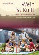 Cover-Bild zu Wein ist Kult! von Nickenig, Rudolf