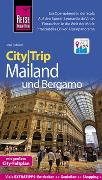 Cover-Bild zu Reise Know-How CityTrip Mailand und Bergamo von Sobisch, Jens