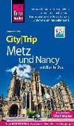 Cover-Bild zu Reise Know-How CityTrip Metz und Nancy mit Bar-Le-Duc von Schenk, Günter