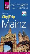 Cover-Bild zu Reise Know-How CityTrip Mainz (eBook) von Schenk, Günter