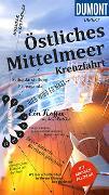 Cover-Bild zu DuMont direkt Reiseführer Östliches Mittelmeer Kreuzfahrt. 1:5'500'000 von Nielitz-Hart, Lilly
