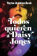 Cover-Bild zu Reid, Taylor Jenkins: Todos quieren a Daisy Jones (eBook)