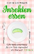 Cover-Bild zu Insekten essen von Schweigert, Florian J.