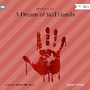 Cover-Bild zu A Dream of Red Hands (Unabridged) (Audio Download) von Stoker, Bram