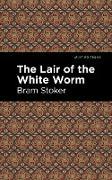 Cover-Bild zu The Lair of the White Worm (eBook) von Stoker, Bram