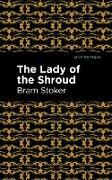 Cover-Bild zu The Lady of the Shroud (eBook) von Stoker, Bram