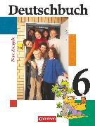 Cover-Bild zu Deutschbuch Gymnasium, Allgemeine bisherige Ausgabe, 6. Schuljahr, Schülerbuch von Brenner, Gerd