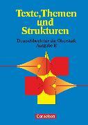 Cover-Bild zu Texte, Themen und Strukturen, Deutschbuch für die Oberstufe, Berufliches Gymnasium Baden-Württemberg, Schülerbuch von Biermann, Heinrich