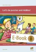 Cover-Bild zu Scheller, Anne: Let's do puzzles and riddles! (eBook)