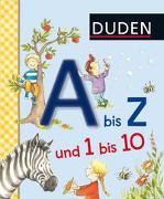Cover-Bild zu Duden 36+: A bis Z und 1 bis 10 von Schulze, Hanneliese