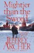 Cover-Bild zu The Clifton Cronicles 05. Mightier than the Sword von Archer, Jeffrey