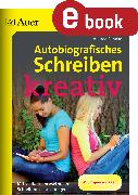 Cover-Bild zu Autobiografisches Schreiben - kreativ (eBook) von Behnke, Andrea