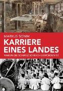 Cover-Bild zu Karriere eines Landes von Somm, Markus