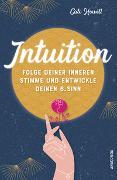 Cover-Bild zu Intuition - Folge deiner inneren Stimme und entwickle deinen 6. Sinn von Howell, Cate