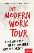 Cover-Bild zu Die Modern-Work-Tour von Schnell, Anna