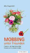 Cover-Bild zu Mobbing unter Freunden von Guggenbühl, Allan