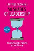 Cover-Bild zu 50 Shades of Leadership von Myszkowski, Jan