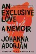 Cover-Bild zu Adorján, Johanna: An Exclusive Love: A Memoir