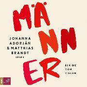 Cover-Bild zu Adorján, Johanna: Männer (Ungekürzt) (Audio Download)
