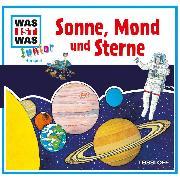 Cover-Bild zu WAS IST WAS Junior Hörspiel: Sonne, Mond und Sterne (Audio Download) von Deges, Pia