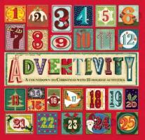 Cover-Bild zu Adventivity: A Countdown to Christmas with 25 Holiday Activities von Carpenter, Gina