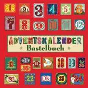 Cover-Bild zu Adventskalender-Bastelbuch