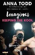 Cover-Bild zu Imagines: Keeping the Kool (eBook) von Todd, Anna