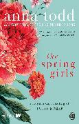 Cover-Bild zu The Spring Girls (eBook) von Todd, Anna