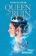 Cover-Bild zu Queen of Ruin (eBook) von Banghart, Tracy
