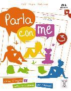 Cover-Bild zu Parla con me 3. Kurs- und Arbeitsbuch mit Audio-CD von Anzivino, Filomena