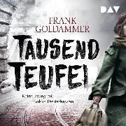 Cover-Bild zu Tausend Teufel (Audio Download) von Goldammer, Frank