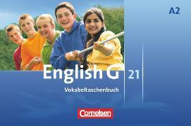 Cover-Bild zu English G 21, Ausgabe A, Band 2: 6. Schuljahr, Vokabeltaschenbuch von Tröger, Uwe