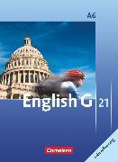 Cover-Bild zu English G 21, Ausgabe A, Abschlussband 6: 10. Schuljahr - 6-jährige Sekundarstufe I, Schülerbuch - Lehrerfassung, Kartoniert von Abbey, Susan