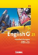 Cover-Bild zu English G 21, Ausgabe B, Band 4: 8. Schuljahr, Handreichungen für den Unterricht, Mit Kopiervorlagen von Biederstädt, Wolfgang