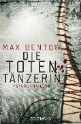 Cover-Bild zu Die Totentänzerin von Bentow, Max
