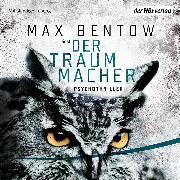 Cover-Bild zu Der Traummacher (Audio Download) von Bentow, Max