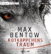 Cover-Bild zu Rotkäppchens Traum von Bentow, Max
